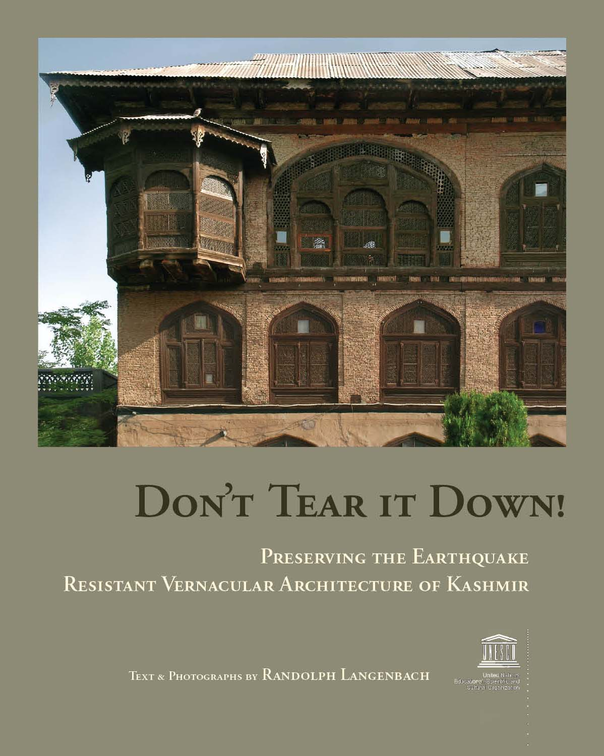earthquake resistant vernacular architecture Preserving the earthquake resistant vernacular architecture of kashmir book online at best prices in india on amazonin read don't tear it down preserving the earthquake resistant vernacular architecture of kashmir book reviews & author details and more at amazonin free delivery on qualified orders.